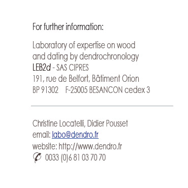 Send an email to the Laboratory (labo@dendro.fr)